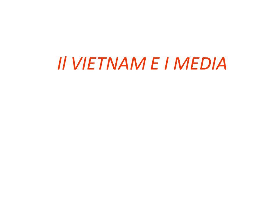 Il VIETNAM E I MEDIA