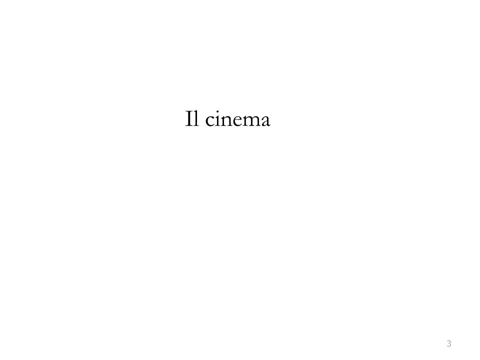 Il cinema 3