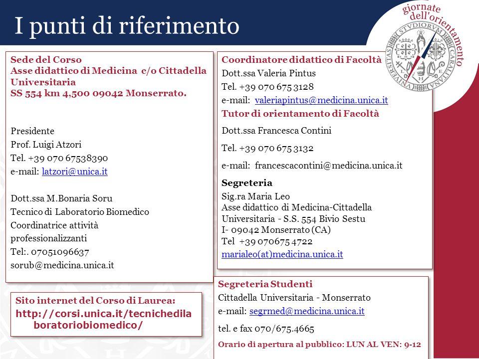 Sito internet del Corso di Laurea: http://corsi.unica.it/tecnichedila boratoriobiomedico/ Sito internet del Corso di Laurea: http://corsi.unica.it/tec
