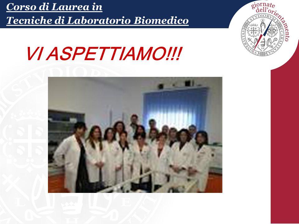 Corso di Laurea in Tecniche di Laboratorio Biomedico Personale tecnico 36.741 PERSONALE TECNICO 36741 VI ASPETTIAMO!!!