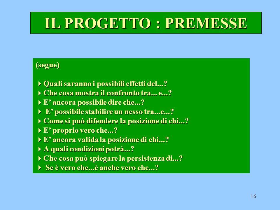 16 (segue)  Quali saranno i possibili effetti del....