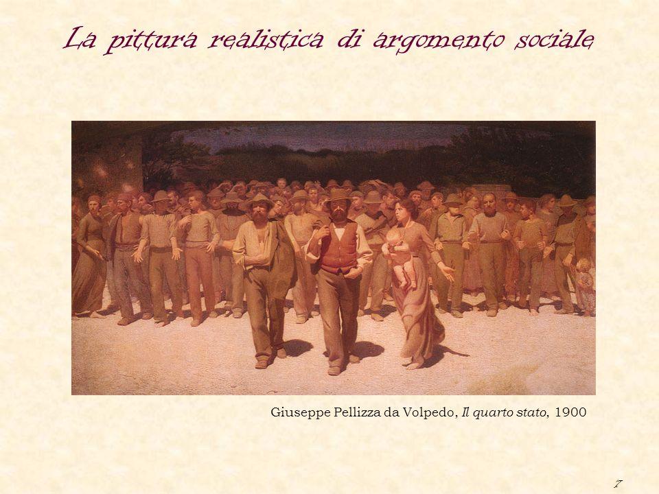 7 La pittura realistica di argomento sociale Giuseppe Pellizza da Volpedo, Il quarto stato, 1900