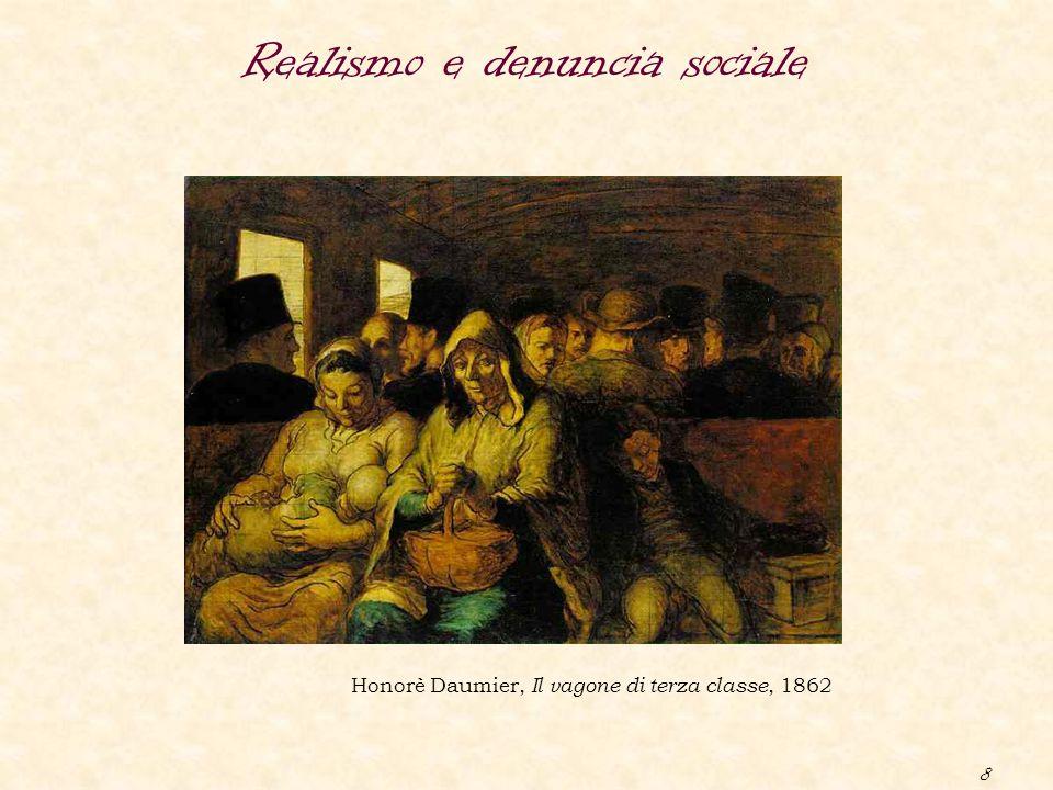 8 Realismo e denuncia sociale Honorè Daumier, Il vagone di terza classe, 1862