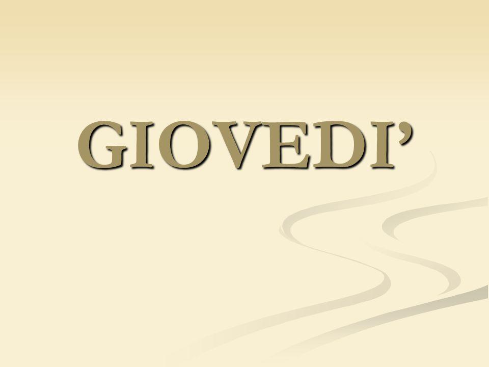 GIOVEDI'