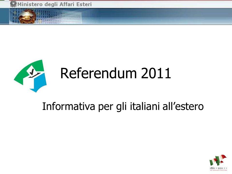 Referendum 2011 Informativa per gli italiani all'estero