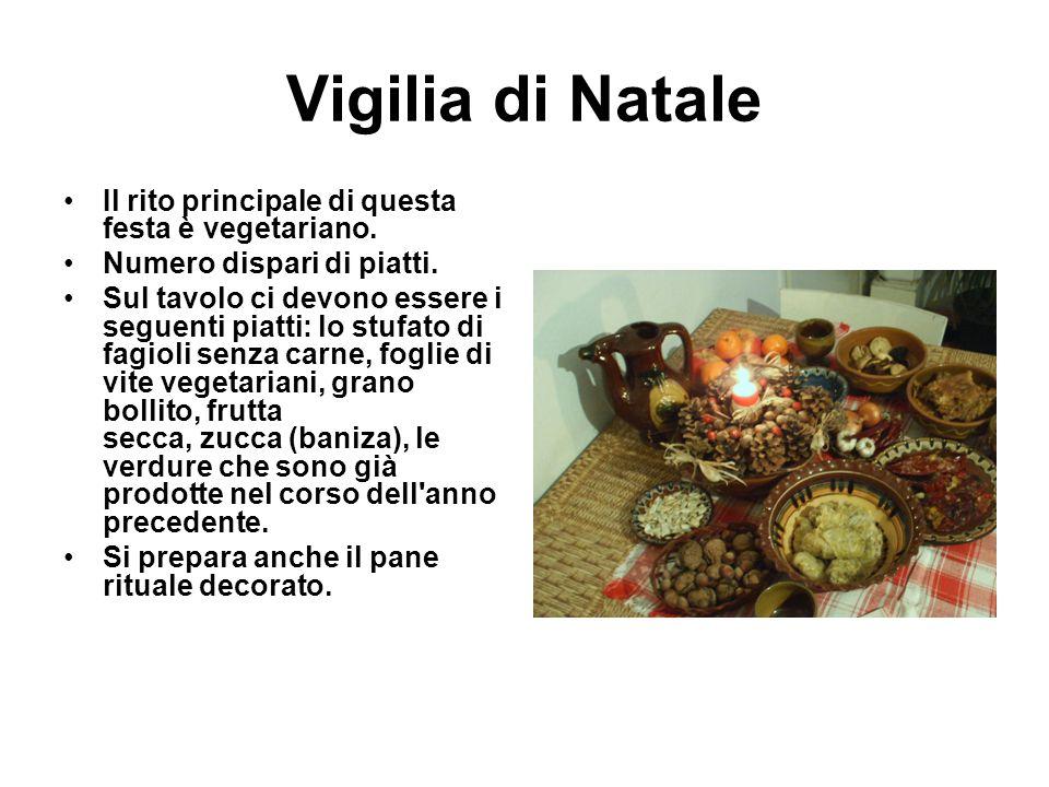 Vigilia di Natale Il rito principale di questa festa è vegetariano. Numero dispari di piatti. Sul tavolo ci devono essere i seguenti piatti: lo stufat