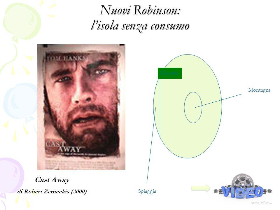 Nuovi Robinson: l'isola senza consumo Cast Away di Robert Zemeckis (2000) Grotta Montagna Spiaggia