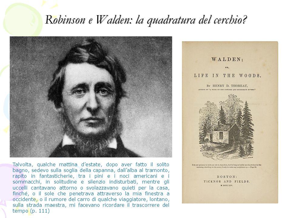 Robinson e Walden: la quadratura del cerchio.