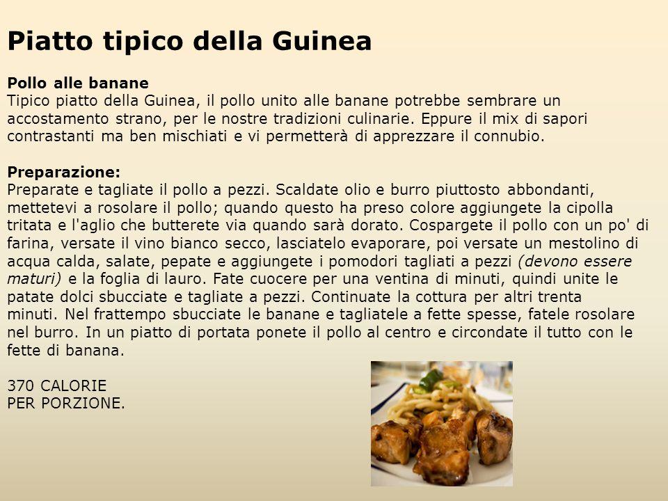 Piatto tipico della Guinea Pollo alle banane Tipico piatto della Guinea, il pollo unito alle banane potrebbe sembrare un accostamento strano, per le n