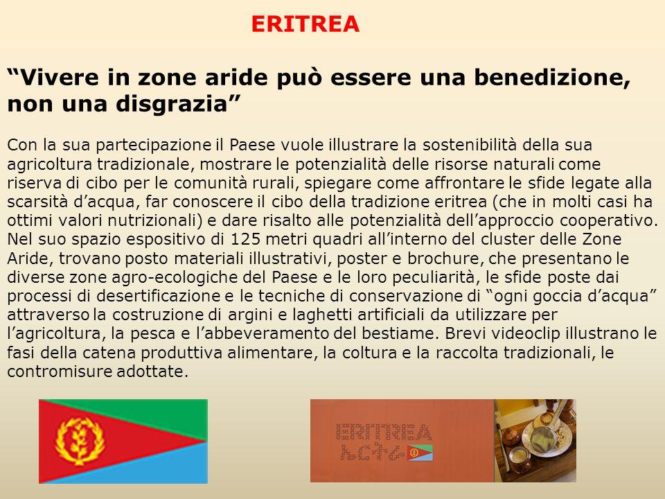 """ERITREA """"Vivere in zone aride può essere una benedizione, non una disgrazia"""" Con la sua partecipazione il Paese vuole illustrare la sostenibilità dell"""
