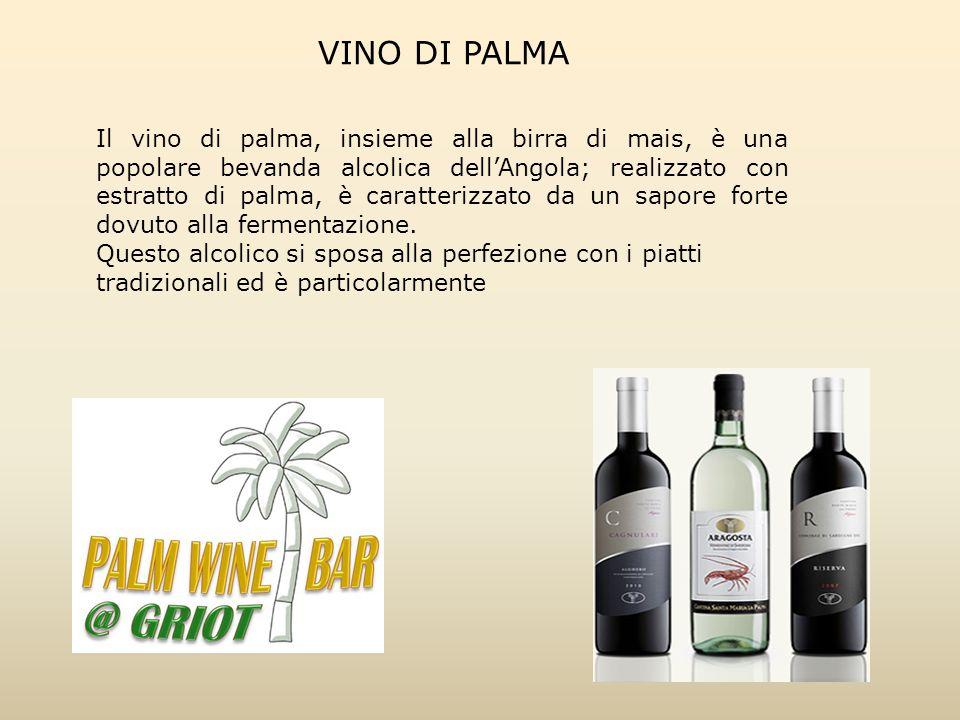 Il vino di palma, insieme alla birra di mais, è una popolare bevanda alcolica dell'Angola; realizzato con estratto di palma, è caratterizzato da un sa