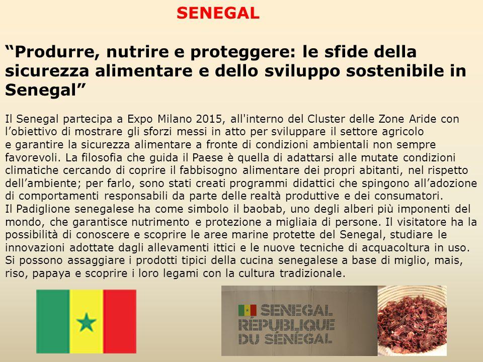 """SENEGAL """"Produrre, nutrire e proteggere: le sfide della sicurezza alimentare e dello sviluppo sostenibile in Senegal"""" Il Senegal partecipa a Expo Mila"""
