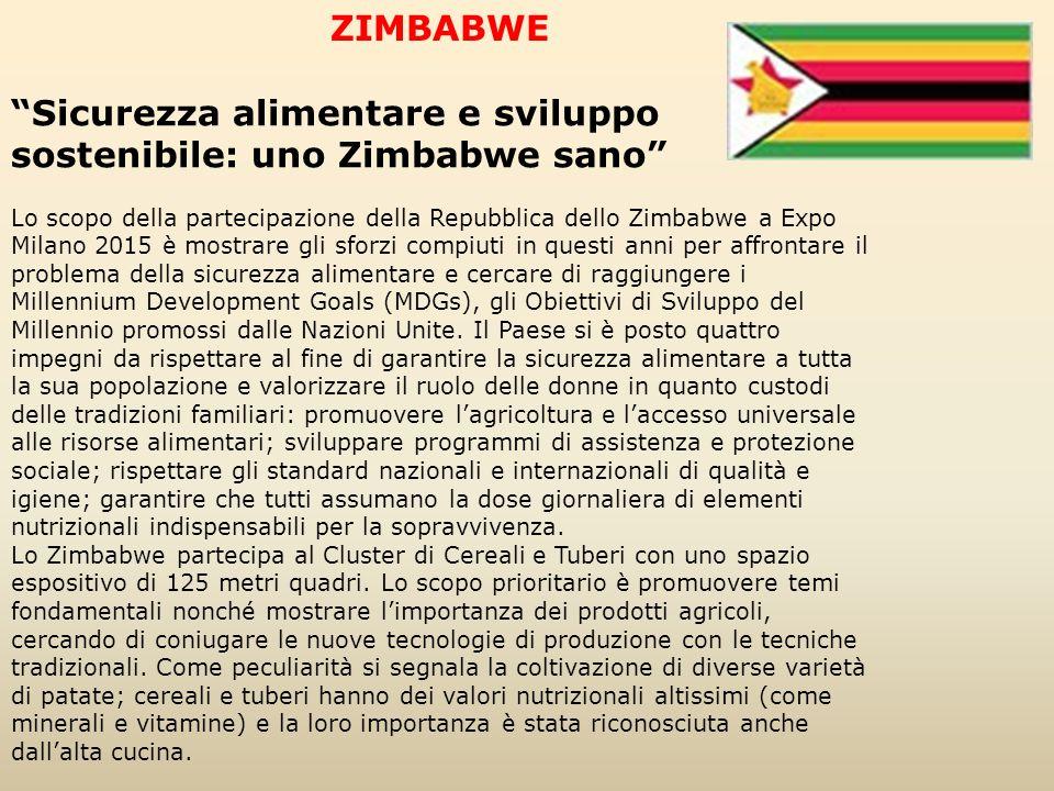 """ZIMBABWE """"Sicurezza alimentare e sviluppo sostenibile: uno Zimbabwe sano"""" Lo scopo della partecipazione della Repubblica dello Zimbabwe a Expo Milano"""