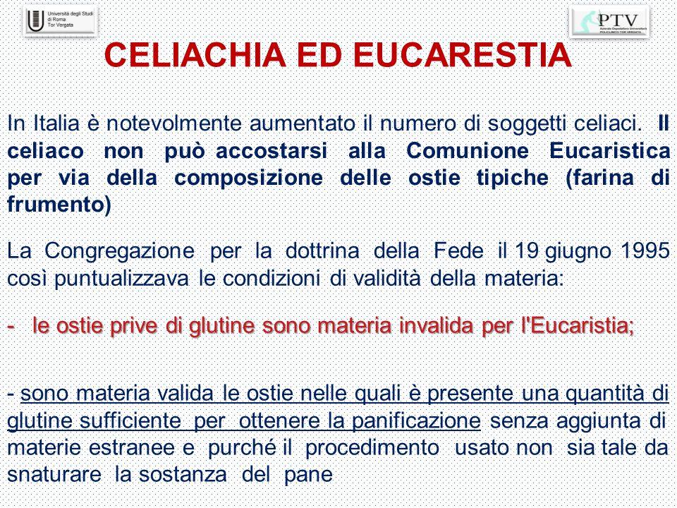 In Italia è notevolmente aumentato il numero di soggetti celiaci. Il celiaco non può accostarsi alla Comunione Eucaristica per via della composizione
