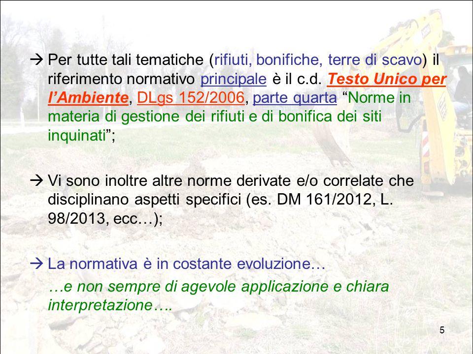 46 Poi il DM 161/2012, art.1, introduce nuove definizioni: b).
