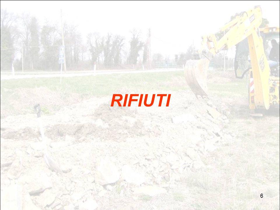 7 NOZIONI sui RIFIUTI (DLgs 152/06):  Rifiuto : qualsiasi sostanza od oggetto di cui il detentore si disfi, o abbia l'intenzione o abbia l'obbligo di disfarsi (art.