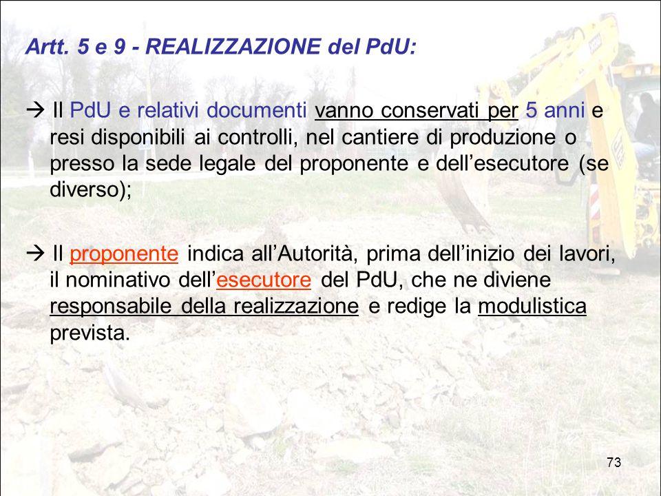 73 Artt. 5 e 9 - REALIZZAZIONE del PdU:  Il PdU e relativi documenti vanno conservati per 5 anni e resi disponibili ai controlli, nel cantiere di pro