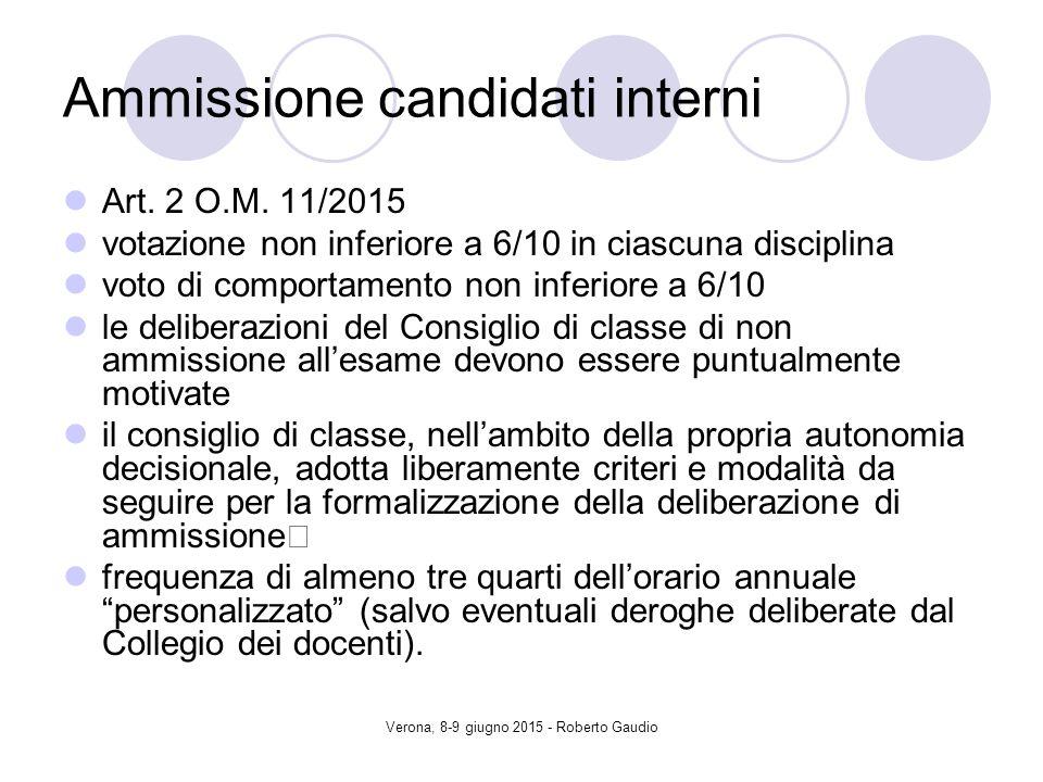 Verona, 8-9 giugno 2015 - Roberto Gaudio Ammissione candidati interni Art.