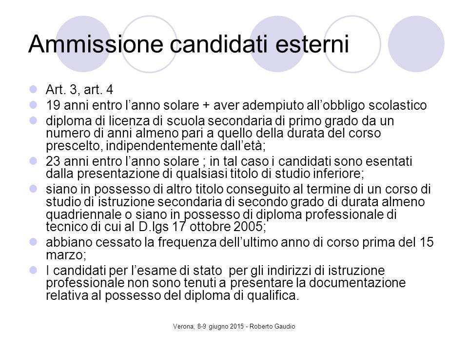 Verona, 8-9 giugno 2015 - Roberto Gaudio Ammissione candidati esterni Art.
