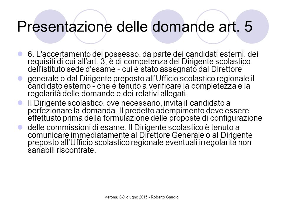 Verona, 8-9 giugno 2015 - Roberto Gaudio Presentazione delle domande art.