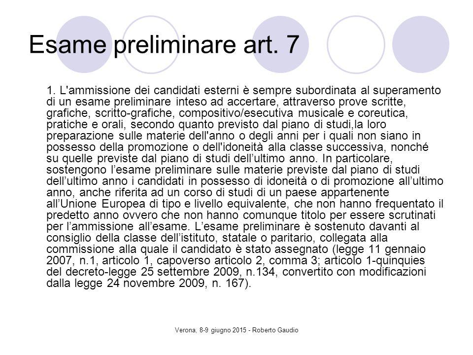 Verona, 8-9 giugno 2015 - Roberto Gaudio Esame preliminare art.