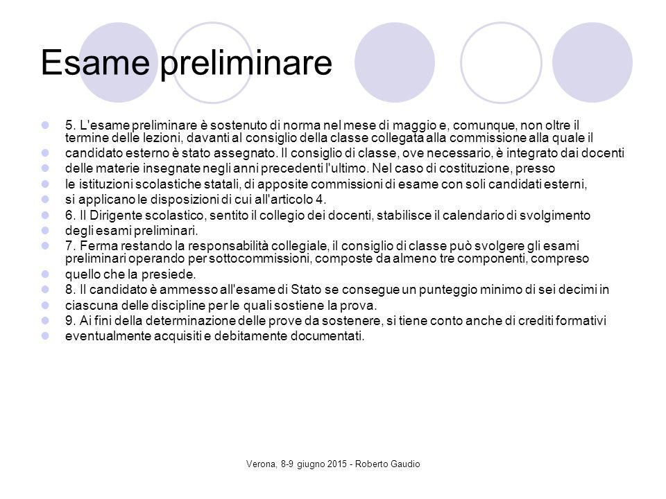 Verona, 8-9 giugno 2015 - Roberto Gaudio Esame preliminare 5.
