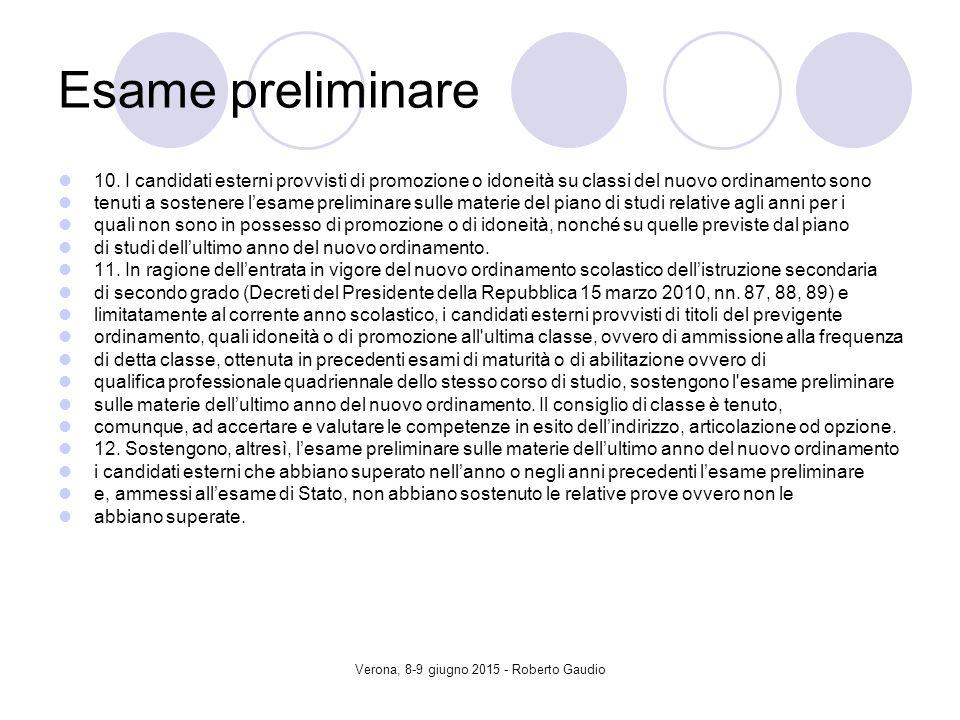 Verona, 8-9 giugno 2015 - Roberto Gaudio Esame preliminare 10.