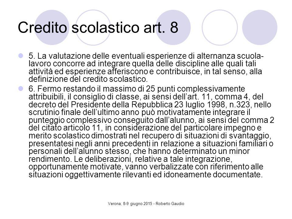 Verona, 8-9 giugno 2015 - Roberto Gaudio Credito scolastico art.