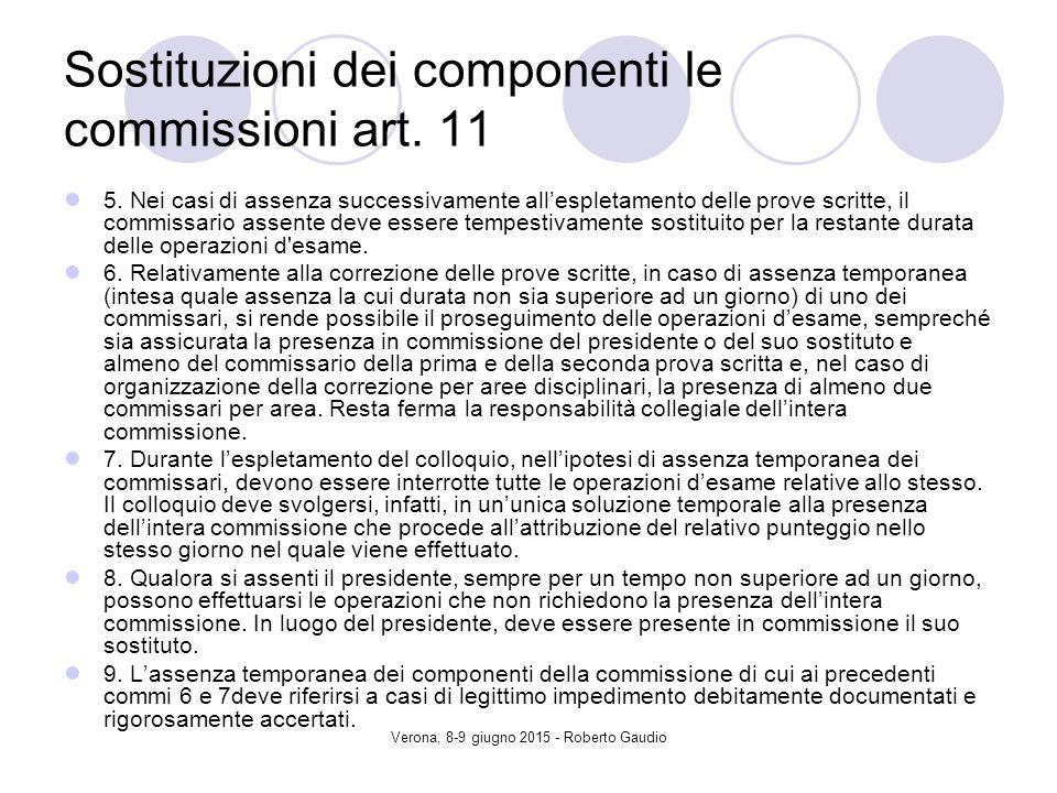 Verona, 8-9 giugno 2015 - Roberto Gaudio Sostituzioni dei componenti le commissioni art.
