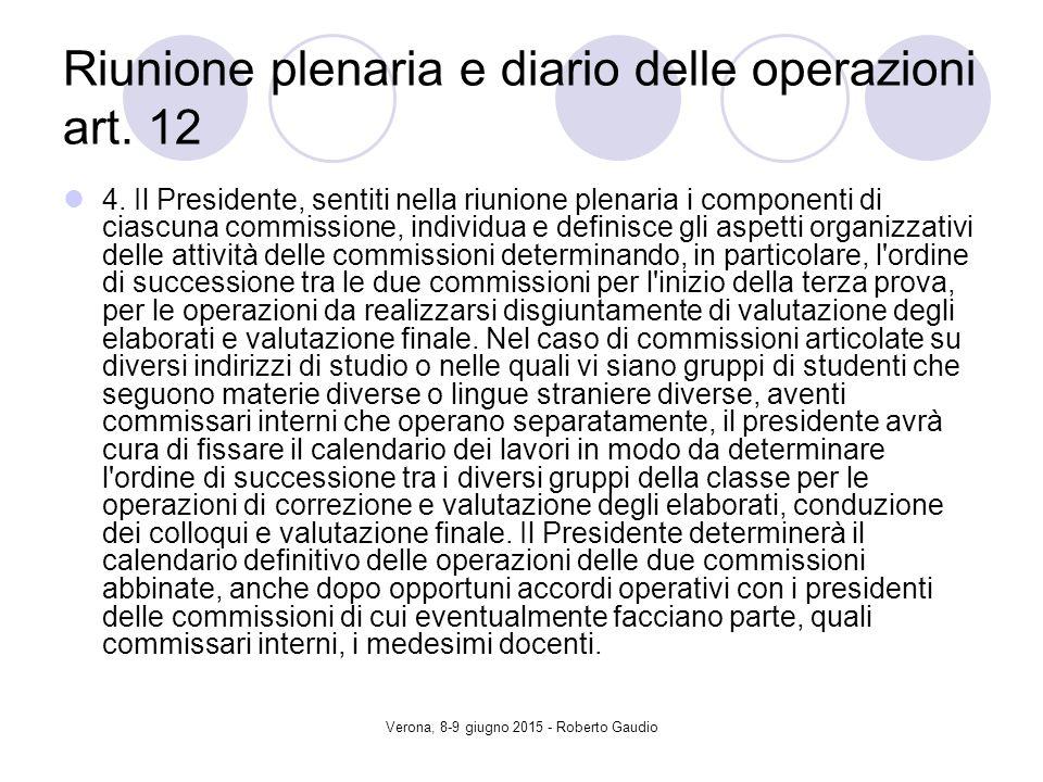 Verona, 8-9 giugno 2015 - Roberto Gaudio Riunione plenaria e diario delle operazioni art.
