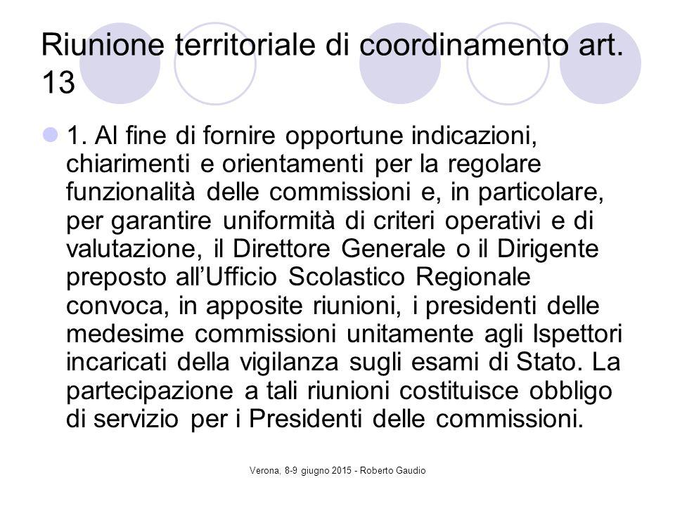 Verona, 8-9 giugno 2015 - Roberto Gaudio Riunione territoriale di coordinamento art.