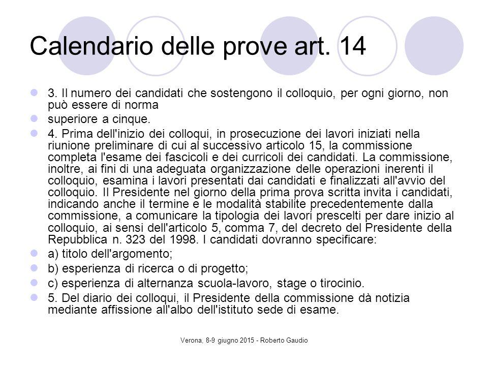 Verona, 8-9 giugno 2015 - Roberto Gaudio Calendario delle prove art.