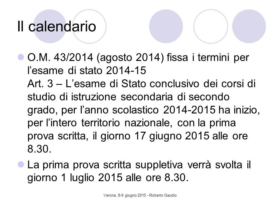 Verona, 8-9 giugno 2015 - Roberto Gaudio Il calendario O.M.
