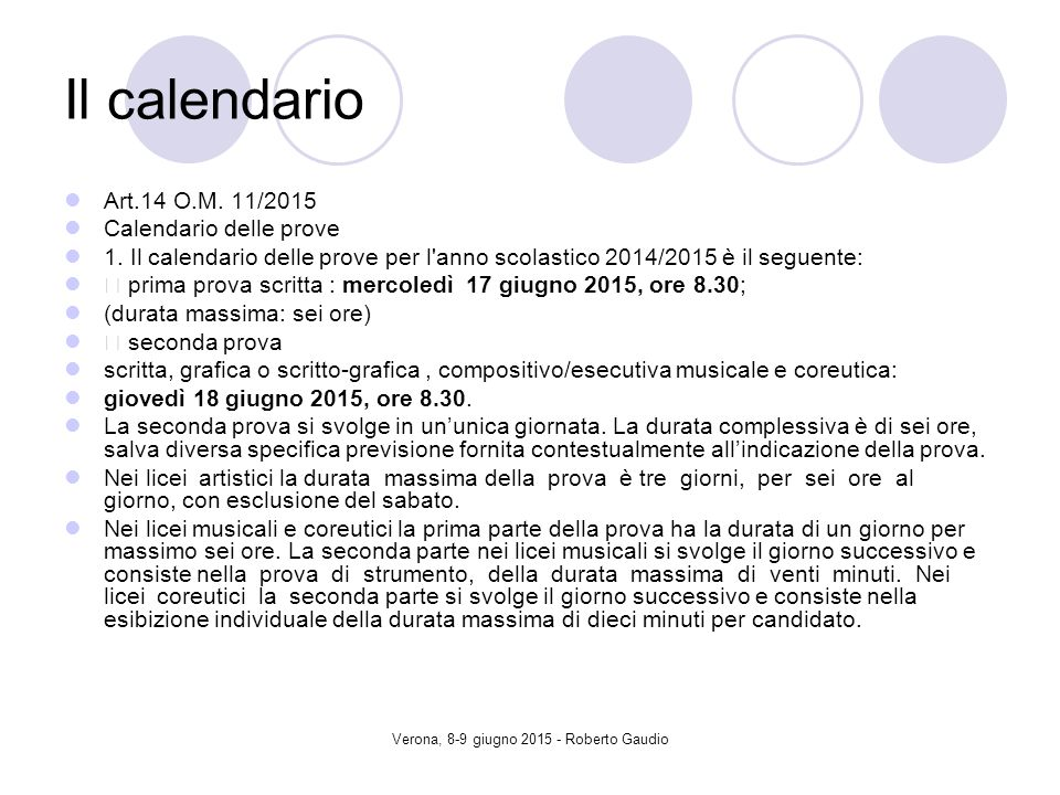 Verona, 8-9 giugno 2015 - Roberto Gaudio Il calendario Art.14 O.M.