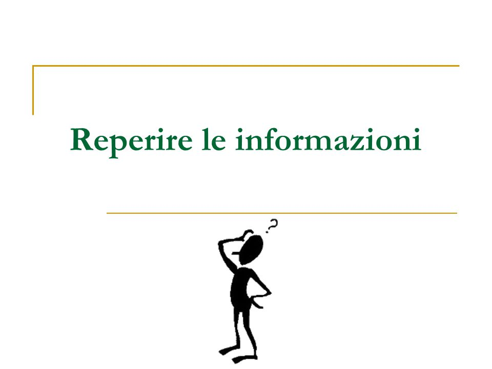 Reperire le informazioni