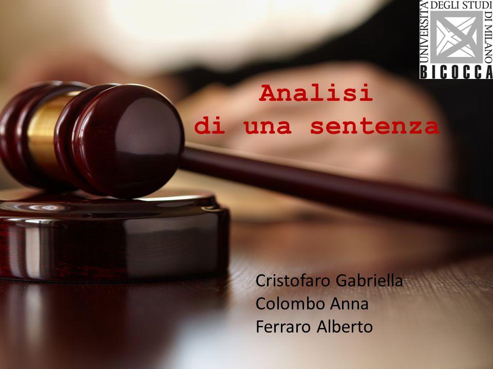 Analisi di una sentenza Cristofaro Gabriella Colombo Anna Ferraro Alberto