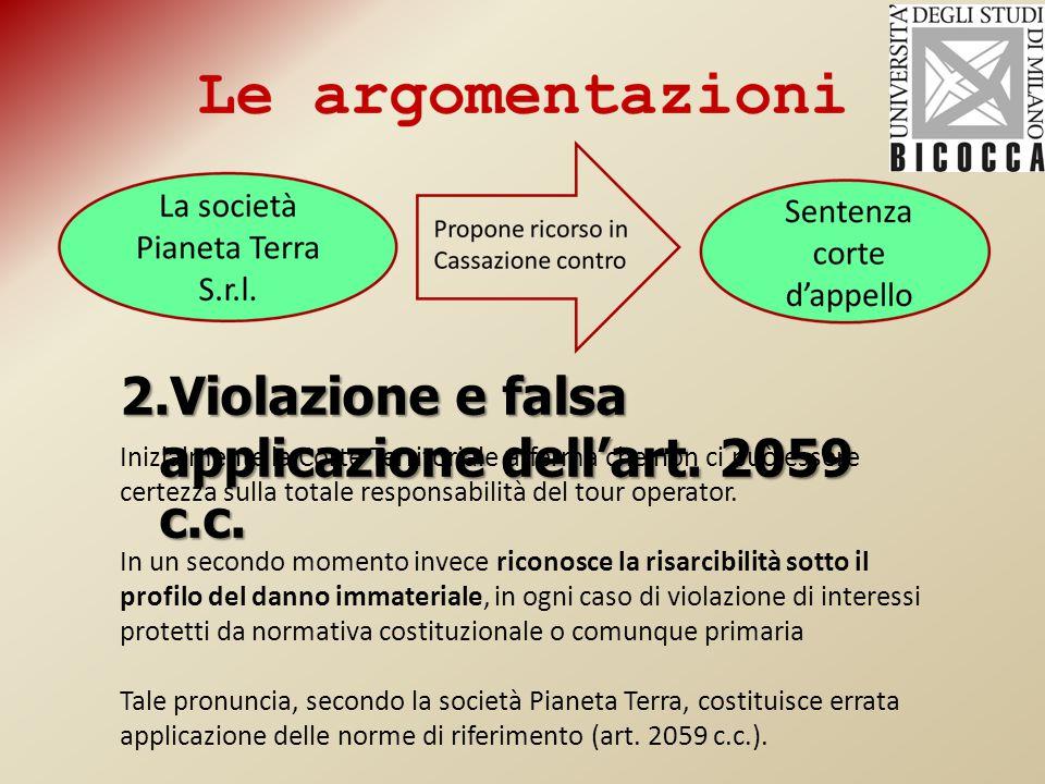 2.Violazione e falsa applicazione dell'art. 2059 c.c.