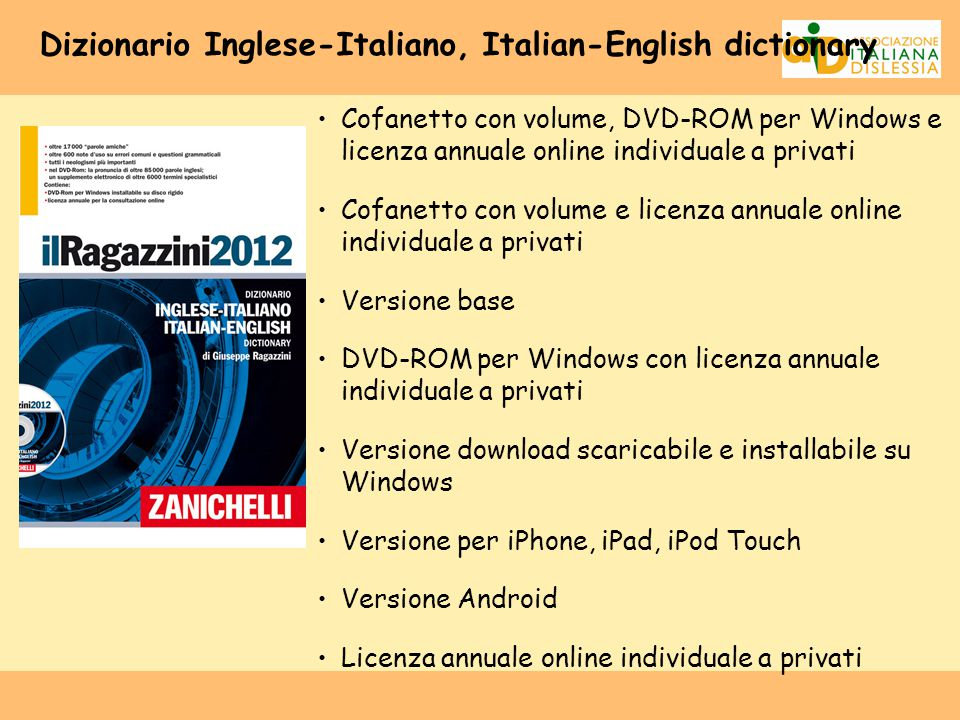 Dizionario Inglese-Italiano, Italian-English dictionary Cofanetto con volume, DVD-ROM per Windows e licenza annuale online individuale a privati Cofan