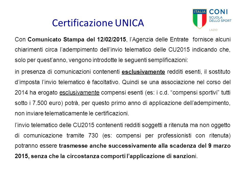 Certificazione UNICA Con Comunicato Stampa del 12/02/2015, l'Agenzia delle Entrate fornisce alcuni chiarimenti circa l'adempimento dell'invio telemati