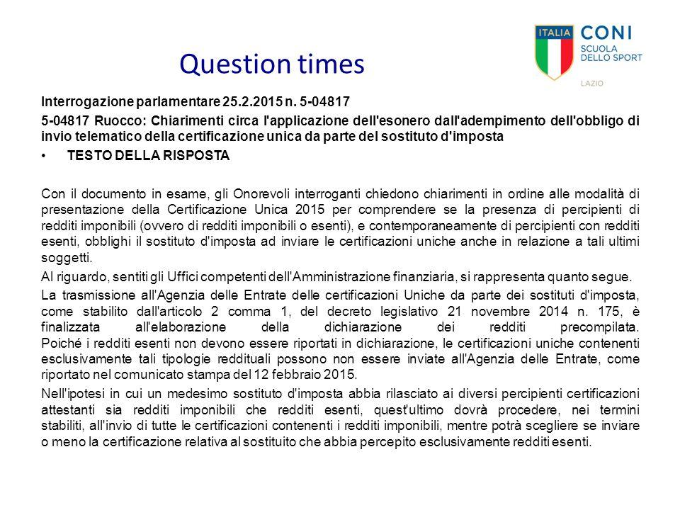 Question times Interrogazione parlamentare 25.2.2015 n. 5-04817 5-04817 Ruocco: Chiarimenti circa l'applicazione dell'esonero dall'adempimento dell'ob