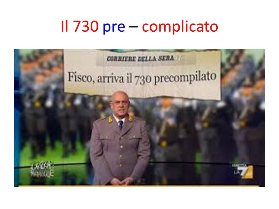 Il 730 pre – complicato
