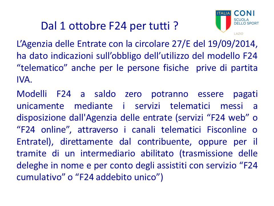 Dal 1 ottobre F24 per tutti ? L'Agenzia delle Entrate con la circolare 27/E del 19/09/2014, ha dato indicazioni sull'obbligo dell'utilizzo del modello
