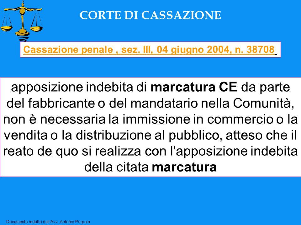 Documento redatto dall'Avv. Antonio Porpora CORTE DI CASSAZIONE Cassazione penale, sez.