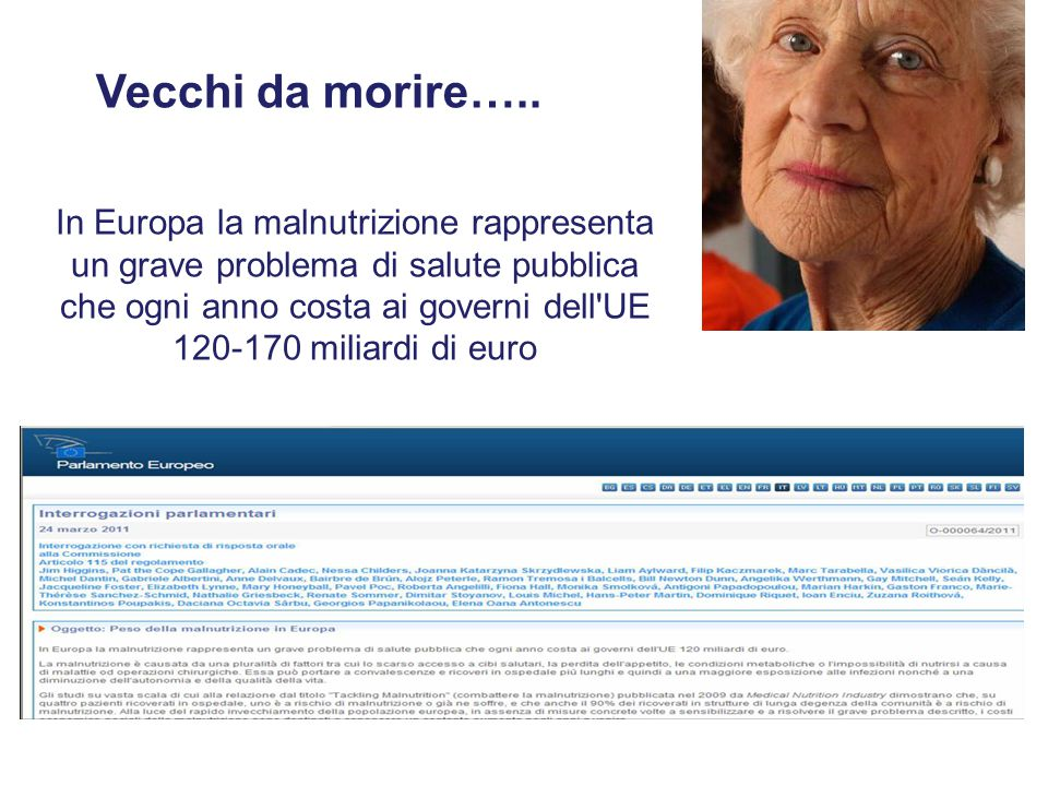 In Europa la malnutrizione rappresenta un grave problema di salute pubblica che ogni anno costa ai governi dell'UE 120-170 miliardi di euro
