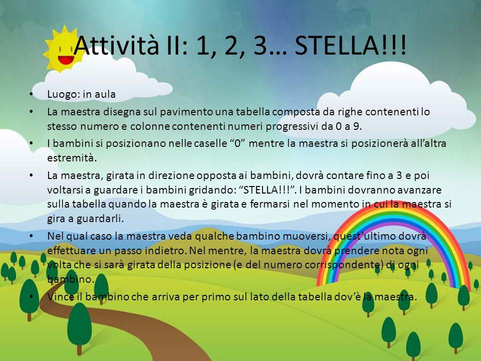 Attività II: 1, 2, 3… STELLA!!.