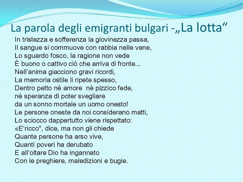 """La parola degli emigranti bulgari - """"La lotta"""" In tristezza e sofferenza la giovinezza passa, Il sangue si commuove con rabbia nelle vene, Lo sguardo"""
