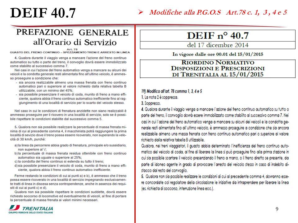 9 DEIF 40.7  Modifiche alla P.G.O.S Art.78 c. 1, 3, 4 e 5