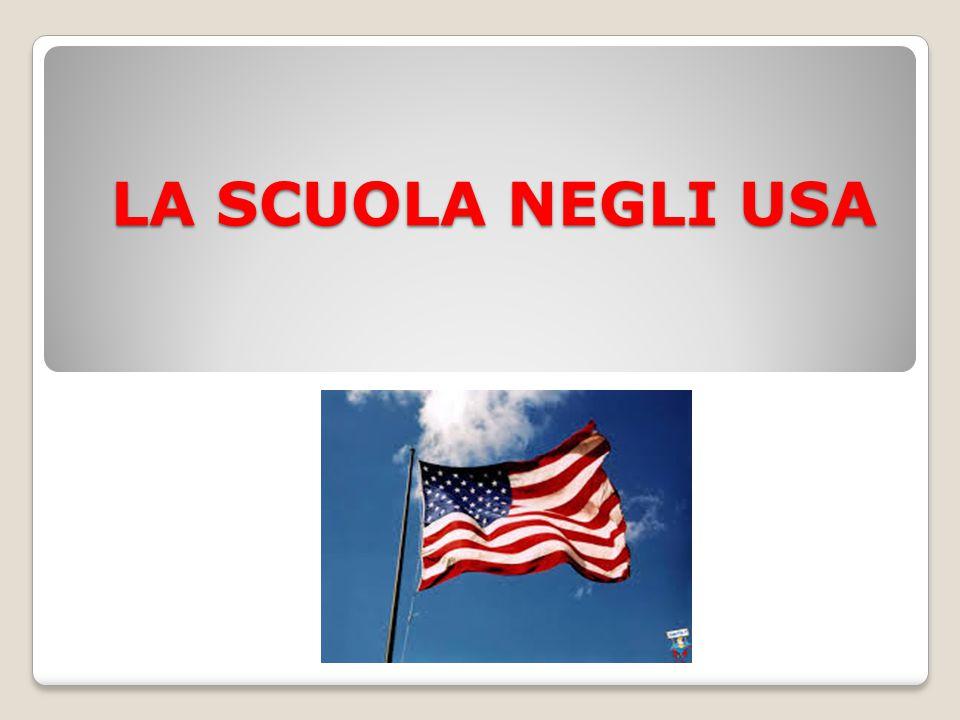 LA SCUOLA NEGLI USA