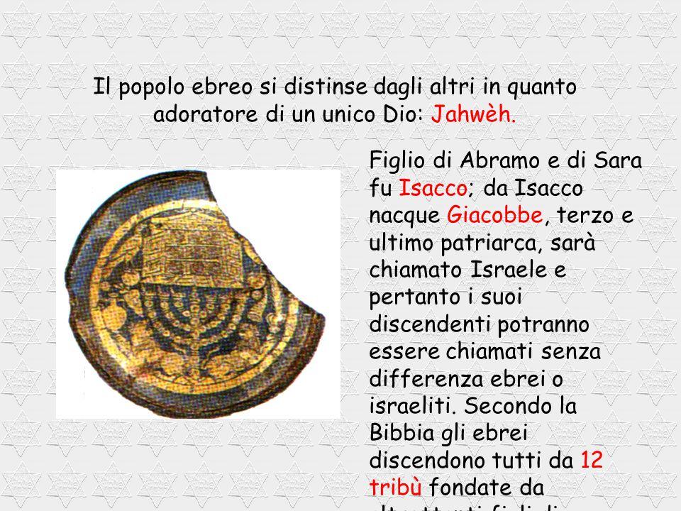 Gli Ebrei erano un popolo di origine semita e il loro nome deriva da Eber, discendente di Sam, figlio di Noè.