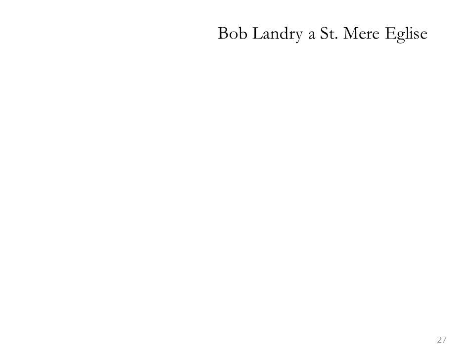 Bob Landry a St. Mere Eglise 27